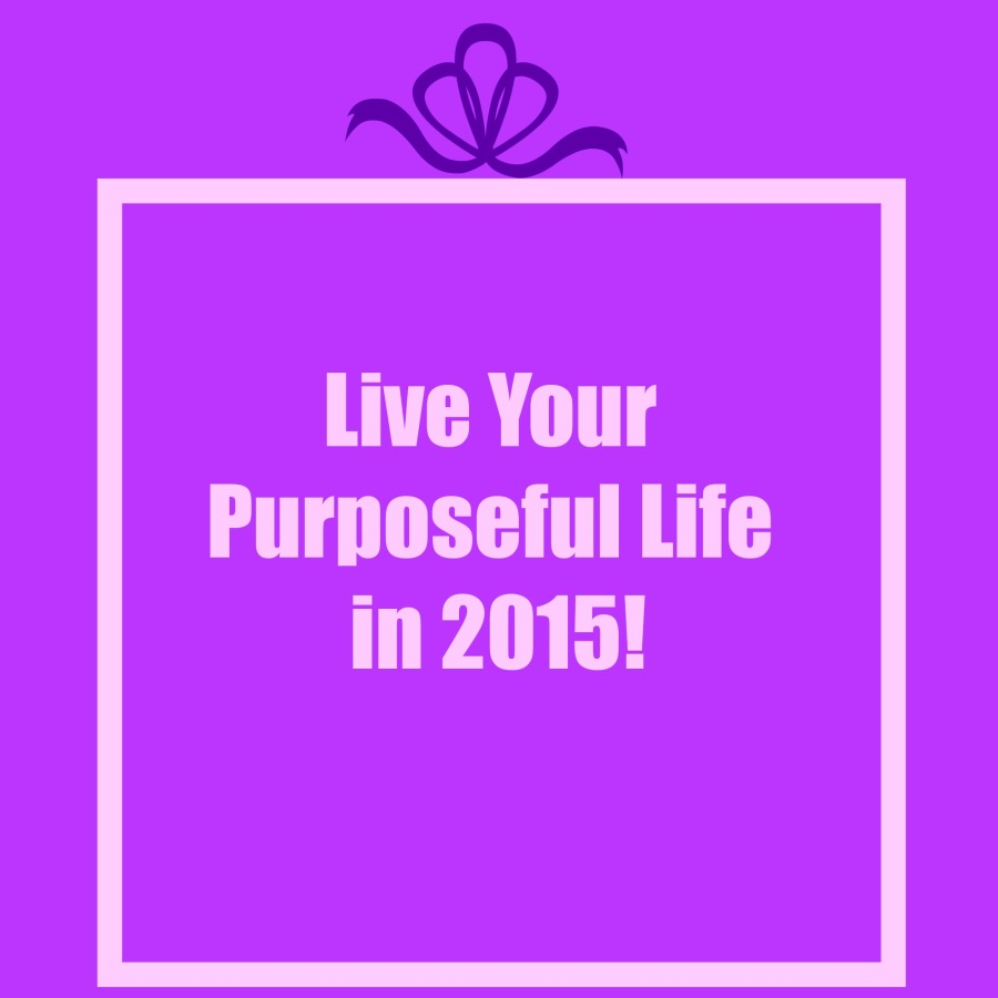 Live Your Purposeful Life picture